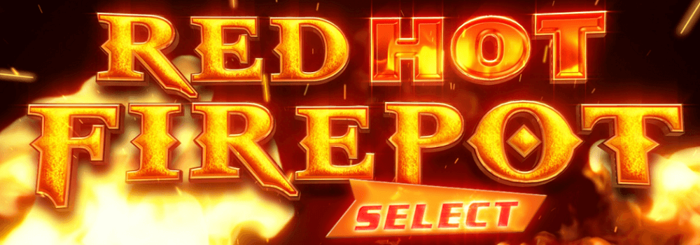 Online Casino Red Hot Firepot